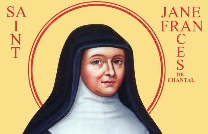 Dispensatore gratuito di buon umore: Santa Giovanna Francesca de Chantal.