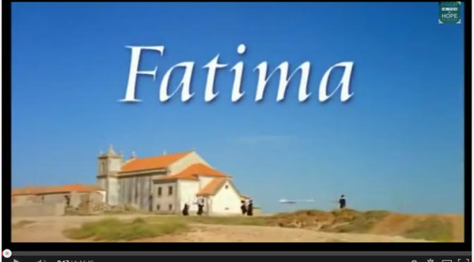 Il video della storia di Nostra Signora di Fátima